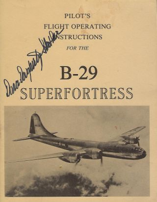 PILOT'S FLIGHT OPERATING INSTRUCTIONS FOR ARMY MODEL B-29 AIRPLANE. Dora DOUGHERTY STROTHER