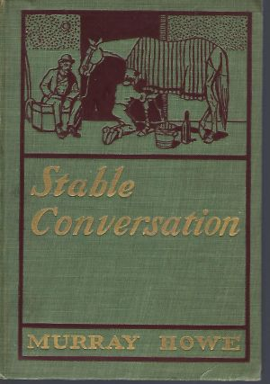 STABLE CONVERSATION. Murray HOWE