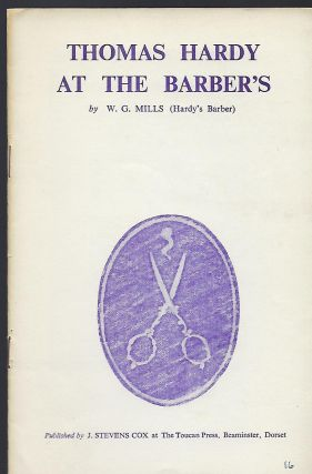 THOMAS HARDY AT THE BARBER'S. W. G. MILLS