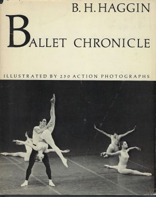 BALLET CHRONICLE. B. H. HAGGIN