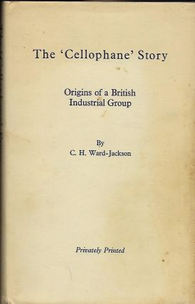 THE 'CELLOPHANE' STORY: ORIGINS OF A BRITISH INDUSTRIAL GROUP