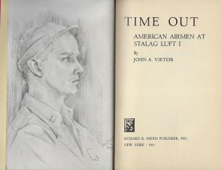 TIME OUT: AMERICAN AIRMEN AT STALAG LIFT I.