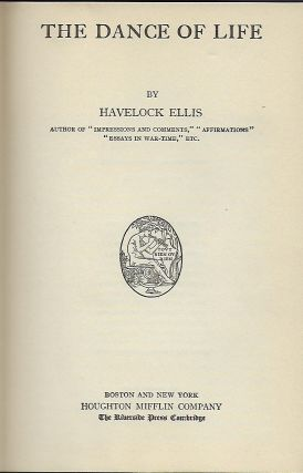 THE DANCE OF LIFE. Havelock ELLIS