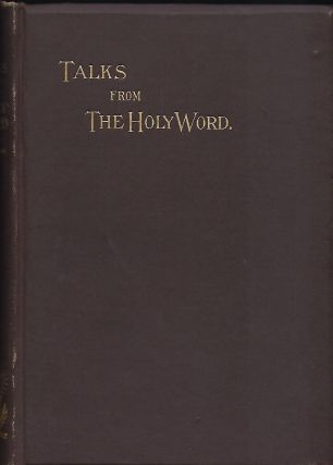 TALKS FROM THE WORD OF GOD. E. Fairley CUNNINGHAM