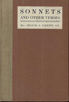 SONNETS AND OTHER VERSES. Rev. Francis A. GAFFNEY