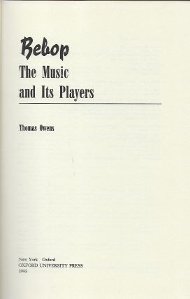 BEBOP: THE MUSIC AND THE PLAYERS