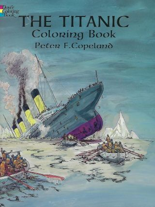 THE TITANIC COLORING BOOK BY PETER F. COPELAND. Millvina DEAN