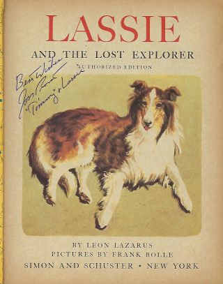 LASSIE AND THE LOST EXPLORER: AUTHORIZED EDITION.