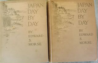 JAPAN DAY BY DAY: 1887, 1878-79, 1882-83. TWO VOLUMES. Edward S. MORSE