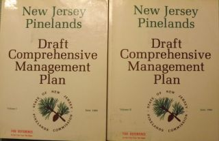 NEW JERSEY PINELANDS: DRAFT COMPREHENSIVE MANAGEMENT PLAN. TWO VOLUMES. PINELANDS COMMISSION