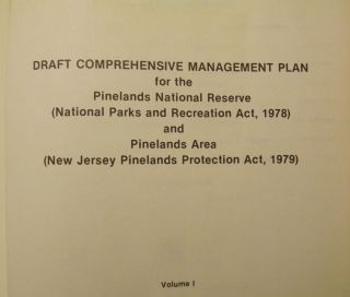 NEW JERSEY PINELANDS: DRAFT COMPREHENSIVE MANAGEMENT PLAN. TWO VOLUMES