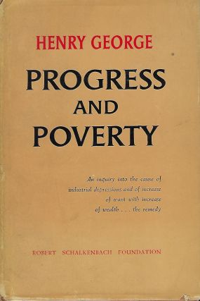 PROGRESS AND POVERTY. Henry GEORGE