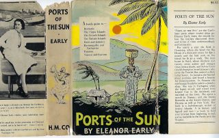 PORTS OF THE SUN: A GUIDE TO THE CARIBBEAN, BERMUDA, NASSAU, HAVANA AND PANAMA. Eleanor EARLY