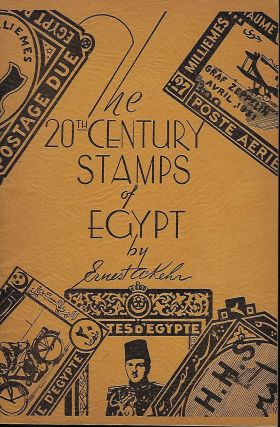 THE 20TH CENTURY STAMPS OF EGYPT. Ernest A. KEHR
