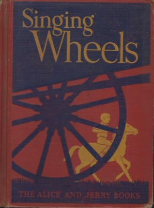 SINGING WHEELS: THE ALICE AND JERRY BOOKS. Mabel O'DONELL