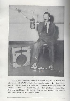 """""""IT CAN BE DONE"""" RAY R. MYERS: WORLD'S FAMOUS ARMLESS MUSICIAN. BOOK NO. 2"""