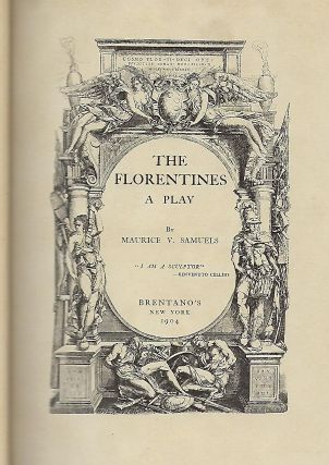 THE FLORENTINES: A PLAY
