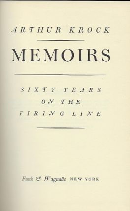 MEMOIRS: SIXTY YEARS ON THE FIRING LINE.