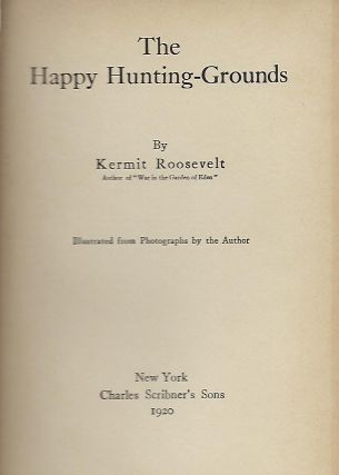 THE HAPPY HUNTING GROUNDS