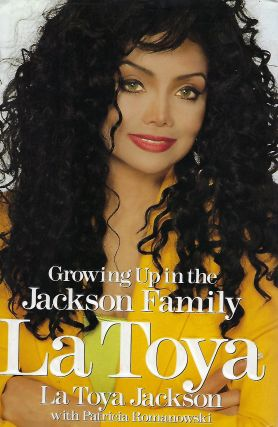 GROWING UP IN THE JACKSON FAMILY. La Toya JACKSON, With Patricia ROMANOWSKI