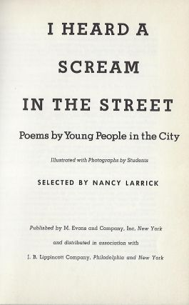 I HEARD A SCREAM IN THE STREET: POETRY BY YOUNG PEOPLE IN THE CITY