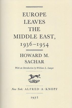 EUROPE LEAVES THE MIDDLE EAST: 1936-1954.