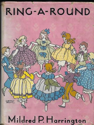 RING-A-ROUND: A COLLECTION OF VERSE FOR BOYS AND GIRLS. Mildred P. HARRINGTON