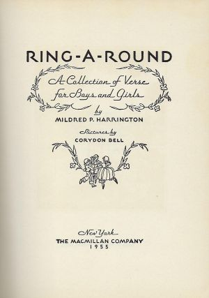 RING-A-ROUND: A COLLECTION OF VERSE FOR BOYS AND GIRLS.