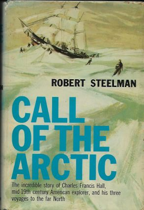 CALL OF THE ARCTIC. Robert STEELMAN