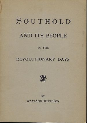 SOUTHOLD AND ITS PEOPLE IN THE REVOLUTIONARY DAYS. Wayland JEFFERSON