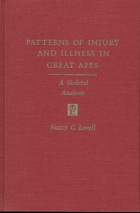 PATTERNS OF INJURY AND ILLNESS IN GREAT APES: A SKELETAL ANALYSIS. Nancy C. LOVELL