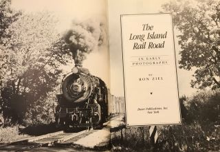THE LONG ISLAND RAIL ROAD IN EARLY PHOTOGRAPHS.