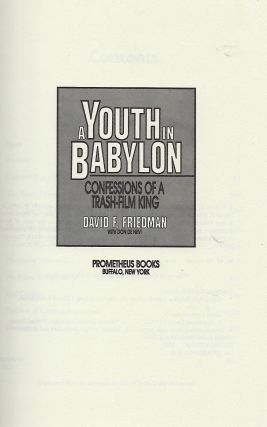 A YOUTH IN BABYLON: CONFESSIONS OF A TRASH-FILM KING.