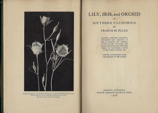 LILY, IRIS, AND ORCHID OF SOUTHERN CALIFORNIA.