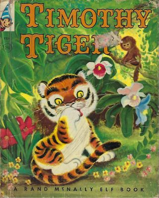 TIMOTHY TIGER. Marjorie BARROWS