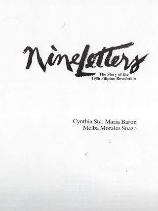 NINE LETTERS: THE STORY OF THE 1986 FILIPINO REVOLUTION