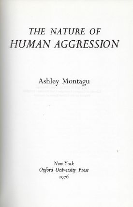 THE NATURE OF HUMAN AGGRESSION.