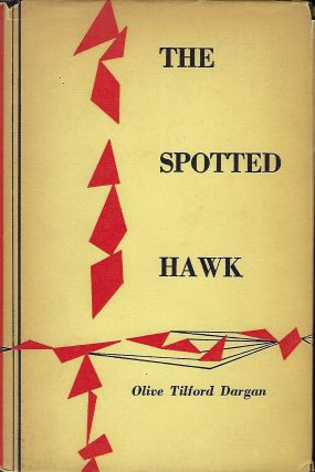 THE SPOTTED HAWK. Olive Tilford DARGAN