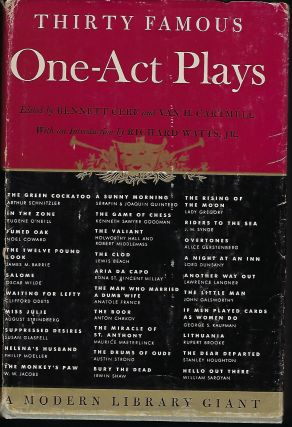 THIRTY FAMOUS ONE-ACT PLAYS. Bennett CERF, With Van H. CARTMELL