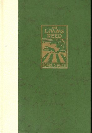 THE LIVING REED. Pearl S. BUCK