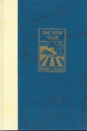 THE NEW YEAR. Pearl S. BUCK