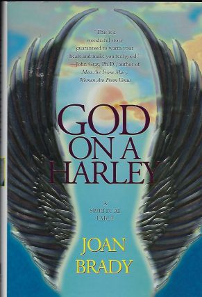 GOD ON A HARLEY: A SPIRITUAL FABLE. Joan BRADY