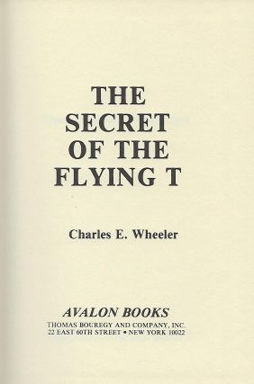 THE SECRET OF THE FLYING T