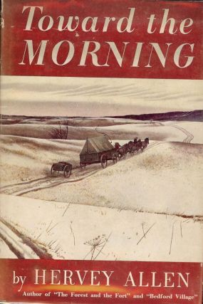 TOWARD THE MORNING. HERVEY ALLEN