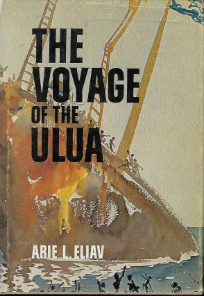 THE VOYAGE OF THE ULUA. Arie L. ELIAV