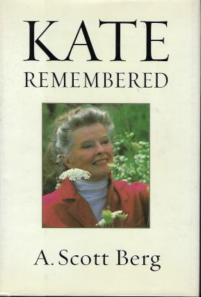 KATE REMEMBERED. Scott A. BERG