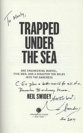 TRAPPED UNDER THE SEA: ONE ENGINEERING MARVEL, FIVE MEN, AND A DISASTER TEN MILES INTO THE DARKNESS.