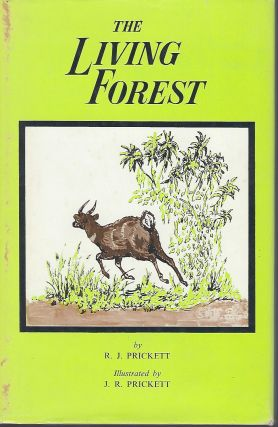 THE LIVING FOREST. R. J. PRICKETT