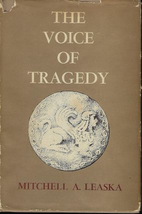 THE VOICE OF TRAGEDY. Mitchell A. LEASKA
