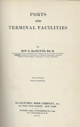 PORTS AND TERMINAL FACILITIES. Roy S. MacELWEE
